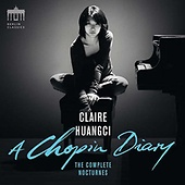 Claire Huangci – A Chopin Diary / Edel 300905 BC / 2 CDs € 20,95