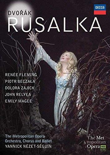 Antonin Dvorak - Rusalka/Fleming/Nezet Seguin /Met/Decca 0743873/DVD €25,90.