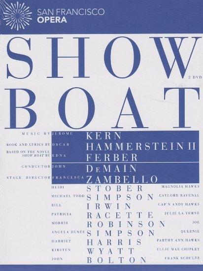 Jerome Kern - Showboat/San Francisco Opera/EA 20599688 2DVD/€ 25,90.