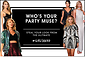 Who's Your PARTY MUSE?