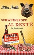 "ETERNA verlost: Rita Falk: ""Schweinskopf al dente"" aus dem Verlag dtv."