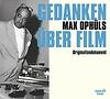 Max Ophüls – Gedanken über Film, Originalton-Dokument / speak low ISBN 978-3-940018-13-7 / CD € 16,95
