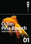 O-Ton Pina Bausch: Interviews und Reden 01 / Nimbus / € 29,80