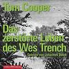 Tom Cooper: Das zerstörte Leben des Wes Trench/Johannes Steck/hoerbuch Hamburg/ 9783957130303/8CD €21,95