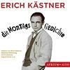 Ulrich Gebauer/August Zirner u.a. – Erich Kästner: Die Montagsgedichte / Atrium ISBN 978-3-85535-012-4 / CD € 14,95