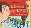 Valija Zinck: Jakob und die Hempels unterm Sofa / Audiomedia 9783956390913 / 3CD € 12,95