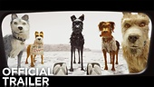 """Isle of Dogs"" – Trailer."