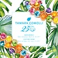 TAMARA COMOLLI 25 years Events